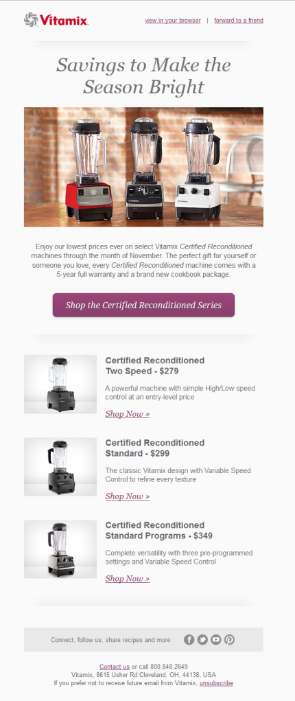 I received this e-mail from Vitamix in my inbox this afternoon, they have some very attractive prices on their reconditioned vitamix blenders right now